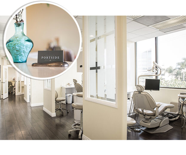Portside Dentistry - Newport Beach, CA Dentist - Dental Office Newport Beach